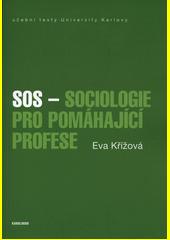SOS - sociologie pro pomáhající profese  (odkaz v elektronickém katalogu)