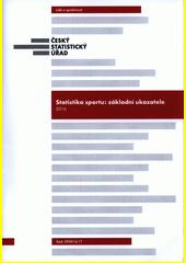 Statistika sportu: základní ukazatele : 2016  (odkaz v elektronickém katalogu)