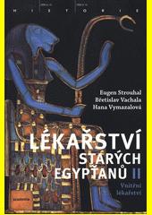 Lékařství starých Egypťanů. II, Vnitřní lékařství  (odkaz v elektronickém katalogu)