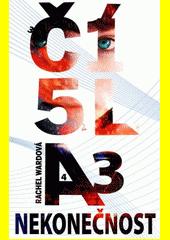 Čísla. 3, Nekonečnost  (odkaz v elektronickém katalogu)