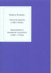 Vybrané kapitoly z dějin baletu  (odkaz v elektronickém katalogu)