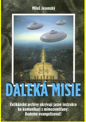 Daleká misie  (odkaz v elektronickém katalogu)