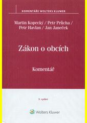 Zákon o obcích : komentář  (odkaz v elektronickém katalogu)
