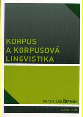 Korpus a korpusová lingvistika  (odkaz v elektronickém katalogu)