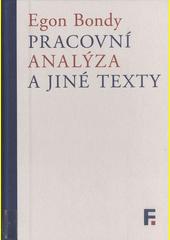 Pracovní analýza a jiné texty  (odkaz v elektronickém katalogu)