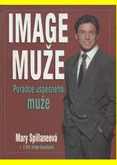 Image muže : poradce úspěšného muže  (odkaz v elektronickém katalogu)