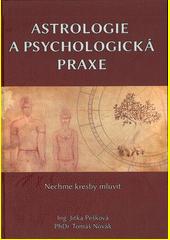 Astrologie a psychologická praxe  (odkaz v elektronickém katalogu)