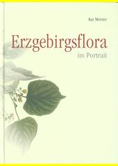 Erzgebirgsflora im Portrait