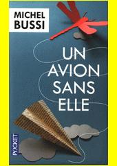 Un avion sans Elle  (odkaz v elektronickém katalogu)