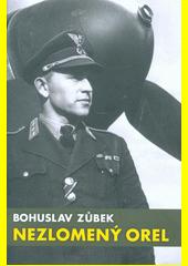 Nezlomený orel : podle vzpomínek a pamětí Jána Režňáka  (odkaz v elektronickém katalogu)