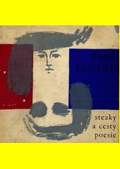 Stezky a cesty poesie  (odkaz v elektronickém katalogu)
