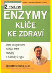 Enzymy - klíče ke zdraví  (odkaz v elektronickém katalogu)