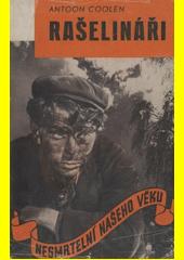 Rašelináři  (odkaz v elektronickém katalogu)