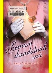Seznam skandálních snů  (odkaz v elektronickém katalogu)