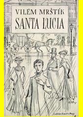 Santa Lucia  (odkaz v elektronickém katalogu)