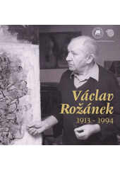 V�clav Ro��nek 1913-1994 (on-line cataloque)