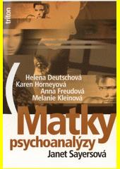 Matky psychoanalýzy  (odkaz v elektronickém katalogu)