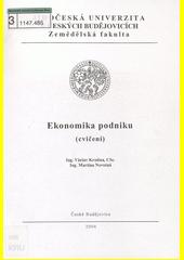 Ekonomika podniku :(cvičení) /Václav Krutina, Martina Novotná (odkaz v elektronickém katalogu)