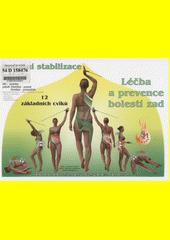 Spirální stabilizace : 12 základních cviků : léčba a prevence bolestí zad metodou SM-systém : funkční stabilizace a mobilizace páteře  (odkaz v elektronickém katalogu)
