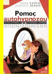 Pomoc autohypnózou  (odkaz v elektronickém katalogu)