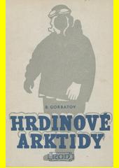 Hrdinové Arktidy : povídky  (odkaz v elektronickém katalogu)
