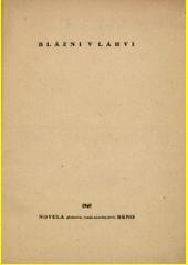 Blázni v láhvi : humoristický román  (odkaz v elektronickém katalogu)