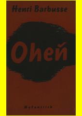 Oheň : román  (odkaz v elektronickém katalogu)