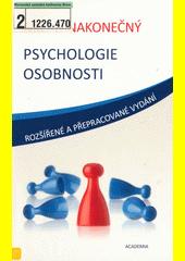 Milan Nakonečný. Psychologie osobnosti. . Praha: Academia, 2009 978-80-200-1680-5 (odkaz v elektronickém katalogu)