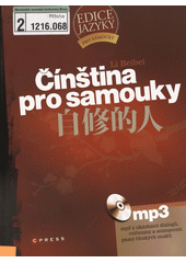 Čínština pro samouky  (odkaz v elektronickém katalogu)