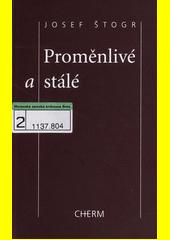 Proměnlivé a stálé  (odkaz v elektronickém katalogu)