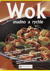 Wok snadno a rychle  (odkaz v elektronickém katalogu)