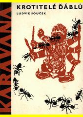 Krotitelé ďáblů  (odkaz v elektronickém katalogu)
