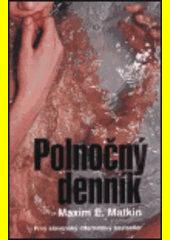 Polnočný denník  (odkaz v elektronickém katalogu)