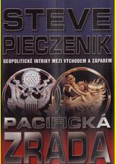 Pacifická zrada  (odkaz v elektronickém katalogu)