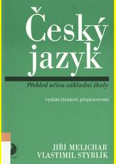 Český jazyk : přehled učiva základní školy s cvičeními a klíčem  (odkaz v elektronickém katalogu)