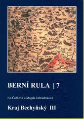 Berní rula. 7, Kraj Bechyňský III  (odkaz v elektronickém katalogu)