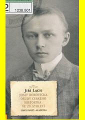 Jiří Lach. Josef Borovička. osudy českého historika ve 20. století. Praha: Academia, 2009 978-80-200-1587-7 (odkaz v elektronickém katalogu)