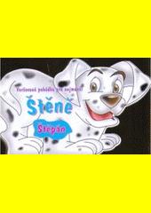 Štěně Štěpán : veršovaná pohádka pro nejmenší  (odkaz v elektronickém katalogu)