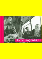 Homo Pragensis  (odkaz v elektronickém katalogu)