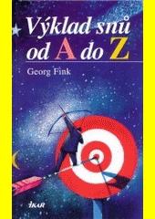 Výklad snů od A do Z  (odkaz v elektronickém katalogu)