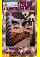 Vražda na cizí účet a další povídky  (odkaz v elektronickém katalogu)