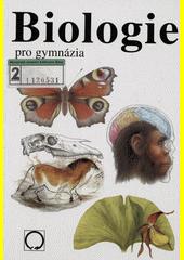 Biologie pro gymnázia : (teoretická a praktická část)  (odkaz v elektronickém katalogu)