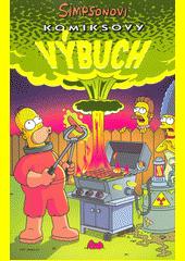 Simpsonovi : komiksový výbuch  (odkaz v elektronickém katalogu)