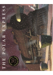 The Polar express  (odkaz v elektronickém katalogu)