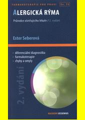 Alergická rýma : průvodce ošetřujícího lékaře  (odkaz v elektronickém katalogu)