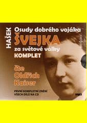 Osudy dobrého vojáka Švejka za světové války : komplet  (odkaz v elektronickém katalogu)