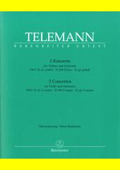 Three Violin Concertos  (odkaz v elektronickém katalogu)