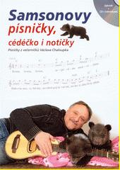 Samsonovy písničky : písničky z večerníčků Václava Chaloupka (odkaz v elektronickém katalogu)
