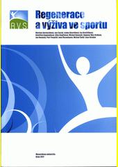 Regenerace a výživa ve sportu  (odkaz v elektronickém katalogu)