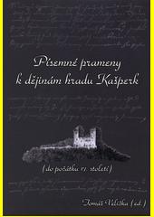 Písemné prameny k dějinám hradu Kašperk : (do počátku 17. století)  (odkaz v elektronickém katalogu)